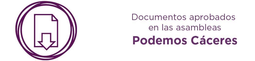 Documentos aprobados en Asambleas Podemos Cáceres